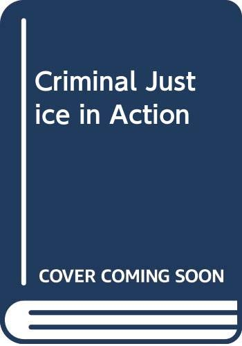 9780534568092: Criminal Justice in Action