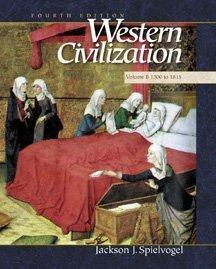 Western Civilization: Volume B: 1300 to 1815: Jackson J. Spielvogel