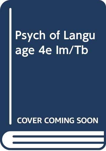 9780534568993: PSYCH OF LANGUAGE 4E IM/TB