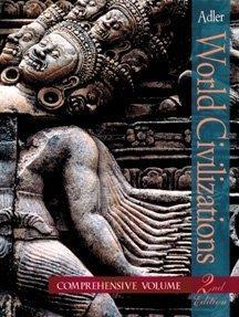 World Civilizations: Philip J. Adler