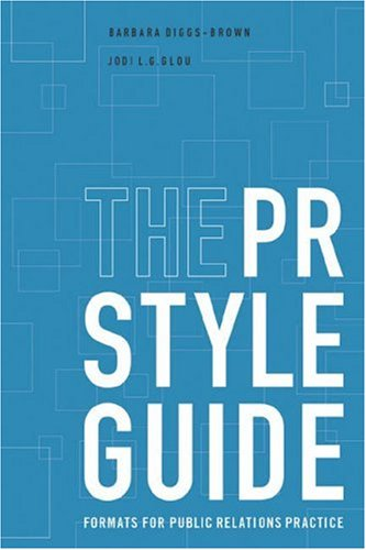 9780534570361: The PR StyleGuide: Formats for Public Relations Practice (with InfoTrac)