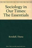 9780534570590: Sociology in Our Times: The Essentials (with Interactions: Sociology CD-ROM)