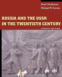 Russia and the USSR in the Twentieth: David MacKenzie, Michael