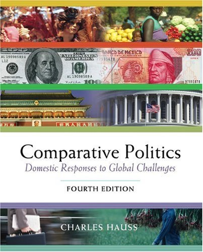 9780534572808: Comparative Politics: Domestic Responses to Global Challenges (with InfoTrac and CD-ROM)
