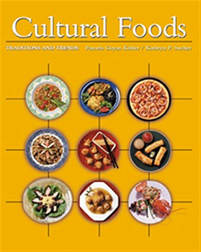 9780534573393: Cultural Foods: Traditions and Trends