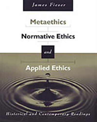 9780534573843: Metaethics, Normative Ethics, and Applied Ethics: Historical and Contemporary Readings in Meta, Normative and Applied Ethics