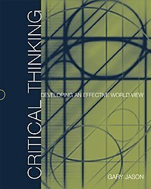 9780534573898: Critical Thinking: Developing an Effective World View