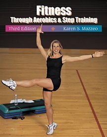 9780534573966: Fitness Through Aerobics and Step Training
