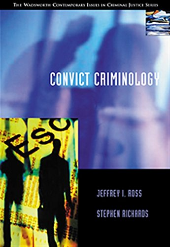 9780534574338: Convict Criminology: The Wadsworth Contemporary Issues in Criminal and Justice Series (Contemporary Issues in Crime and Justice Series)