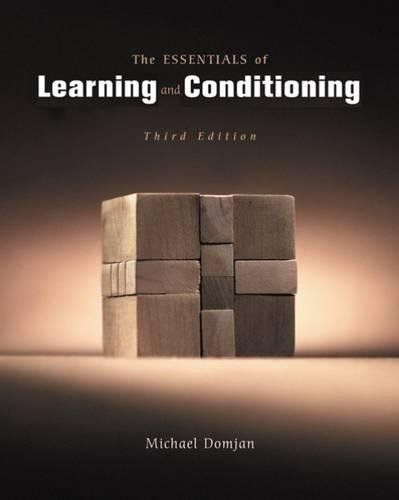 9780534574345: The Essentials of Conditioning and Learning