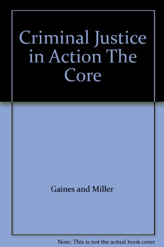 9780534574574: CRIMINAL JUSTICE IN ACTION THE CORE