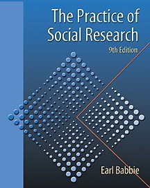 The Practice of Social Research (with InfoTrac): Earl R. Babbie