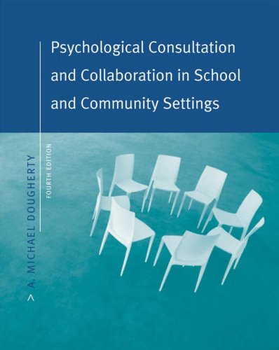 9780534575328: Psychological Consultation and Collaboration in School and Community Settings, 4th Edition