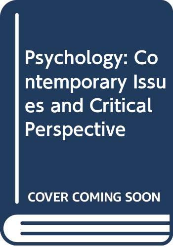 9780534575717: Psychology: Contemporary Issues and Critical Perspective, Illustrated