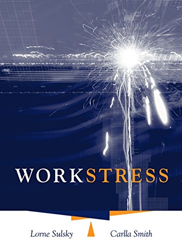 Work Stress: Lorne Sulsky; Carlla Smith