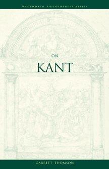 9780534575915: On Kant (Wadsworth Philosophers Series)