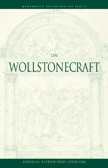 9780534575991: On Wollstonecraft (Wadsworth Philosophers Series)