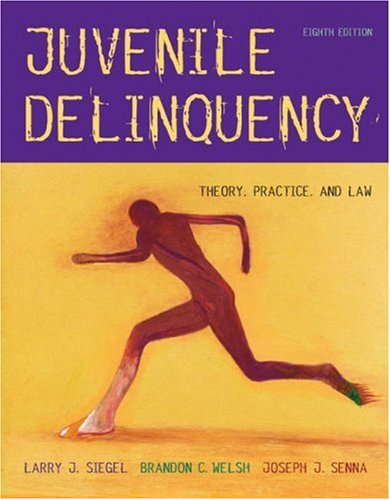 Juvenile Delinquency: Theory, Practice, and Law (with: Larry J. Siegel,