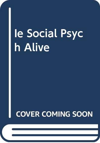 9780534578374: Ie Social Psych Alive