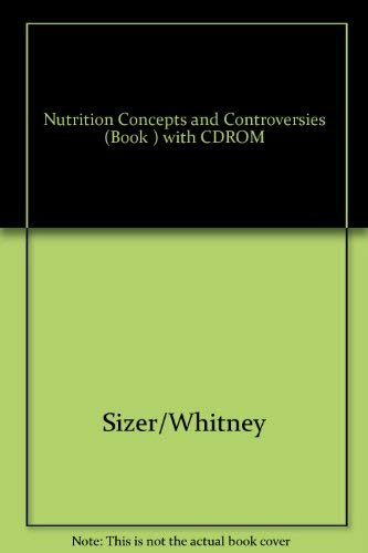 9780534578398 Nutrition Concepts And Controversies Non Infotrac