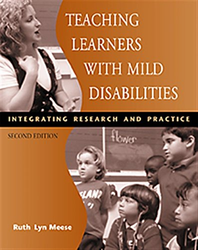 Teaching Learners with Mild Disabilities: Integrating Research and Practice: Meese, Ruth Lyn