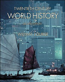 Twentieth Century World History (with Map Tutor, Non-InfoTrac Version) (0534578810) by Duiker, William J.