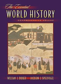 The Essential World History (with InfoTrac): William J. Duiker,