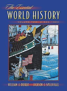 The Essential World History, Volume II (with: William J. Duiker,
