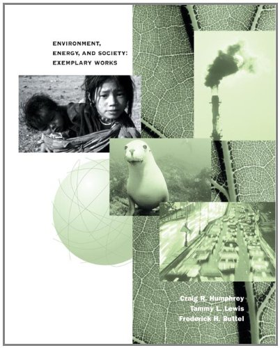 9780534579579: Environment, Energy and Society: Exemplary Works (The Wadsworth Sociology Reader Series)