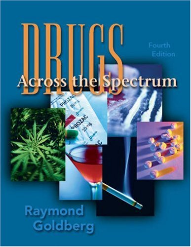 9780534580872: Drugs Across the Spectrum