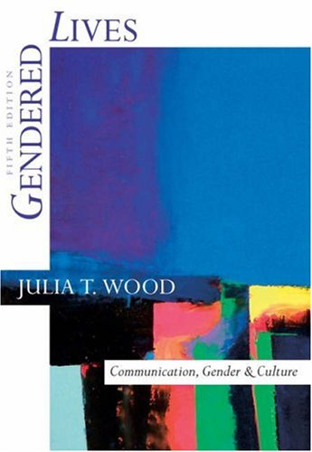 9780534581633: Gendered Lives: Communication, Gender, and Culture (with InfoTrac) (Wadsworth Series in Speech Communication)