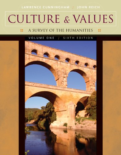 Culture and Values, Volume I: A Survey: Lawrence S. Cunningham,