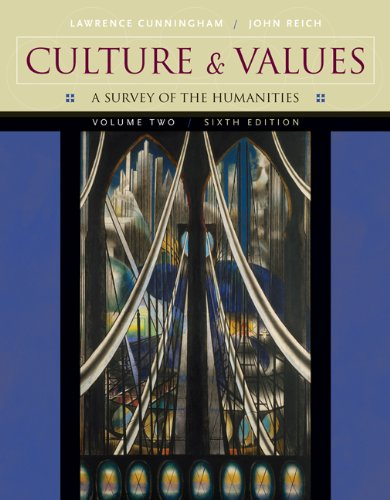Culture and Values, Volume II: A Survey of the Humanities (with CD-ROM) (Culture & Values) (053458229X) by Lawrence S. Cunningham; John J. Reich