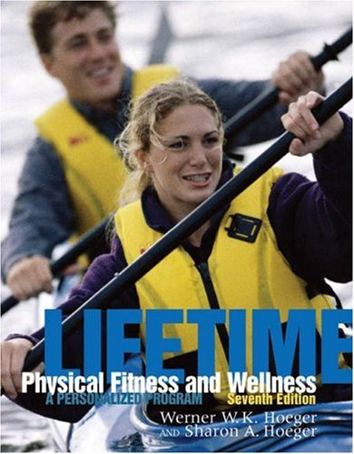 9780534582579: Lifetime Physical Fitness and Wellness (with Personal Log and InfoTrac) (Available Titles CengageNOW)