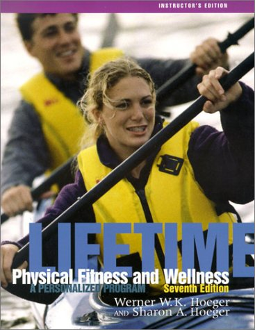 Lifetime Physical Fitness &_Wellness A Personalized Program (2003 publication)