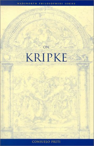 On Kripke (Wadsworth Philosophers): Preti, Consuelo