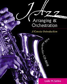 9780534585907: Jazz Arranging and Orchestration: A Concise Introduction with Interactive CD-ROM