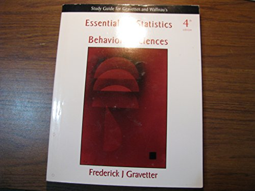 Essentials of Statistics for the Behavioral Sciences: Study Guide, Fourth Edition (053458618X) by Gravetter, Frederick J.