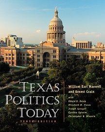 Texas Politics Today (High School/Retail Version) (053458666X) by Christopher B. Wlezien; Christopher Wlezien; Cynthia Opheim; Edwin S. Davis; Elizabeth N. Flores; Ernest Crain; Joseph Ignagni; William Earl...