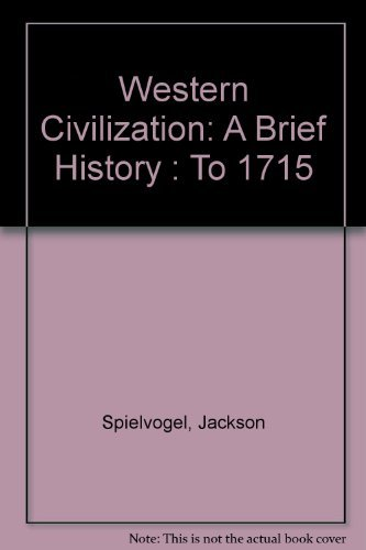 9780534587123: Western Civilization: A Brief History : To 1715