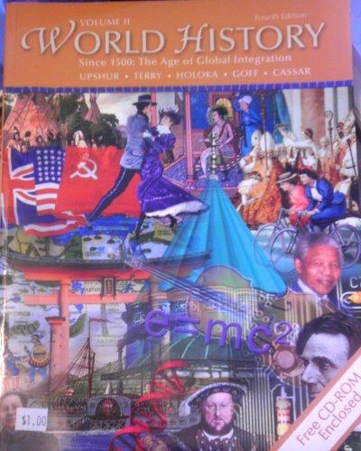 World History, Since 1500: The Age of: Jiu-Hwa Upshur, Janice
