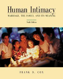 9780534587796: Human Intimacy: Marriage, the Family and Its Meaning (with InfoTrac)