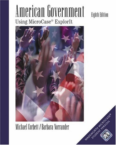 9780534587857: American Government: Using MicroCase ExplorIt (with CD-ROM)