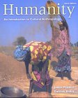 9780534588137: Humanity: An Introduction to Cultural Anthropology (with InfoTrac)