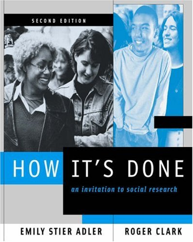 How It's Done: An Invitation to Social Research (with InfoTrac®) (053458814X) by Adler, Emily Stier; Clark, Roger