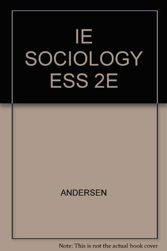 9780534588250: Title: IE SOCIOLOGY ESS 2E