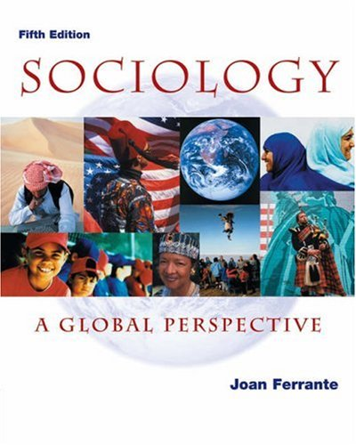 9780534588601: Sociology: A Global Perspective (with InfoTrac)