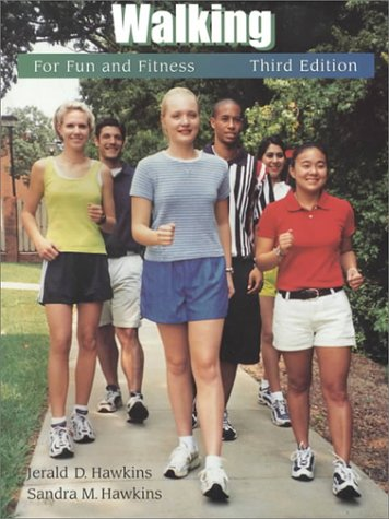 9780534589325: Walking for Fun and Fitness (Wadsworth Health Fitness)