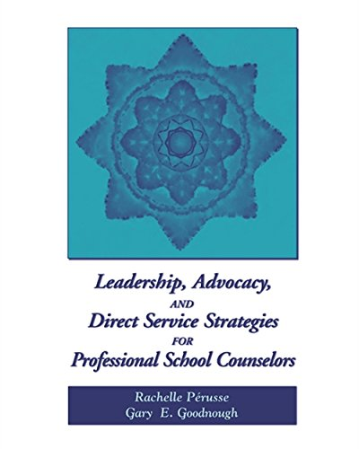 9780534589332: Leadership, Advocacy, and Direct Service Strategies for Professional School Counselors (School Counseling)