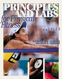 9780534589592: Principles and Labs for Physical Fitness (with Personal Daily Log)